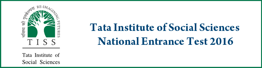 Tata Institute of Social Sciences National Entrance Test 2016